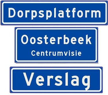 Verslagen van bijeenkomsten centrumvisie Oosterbeek